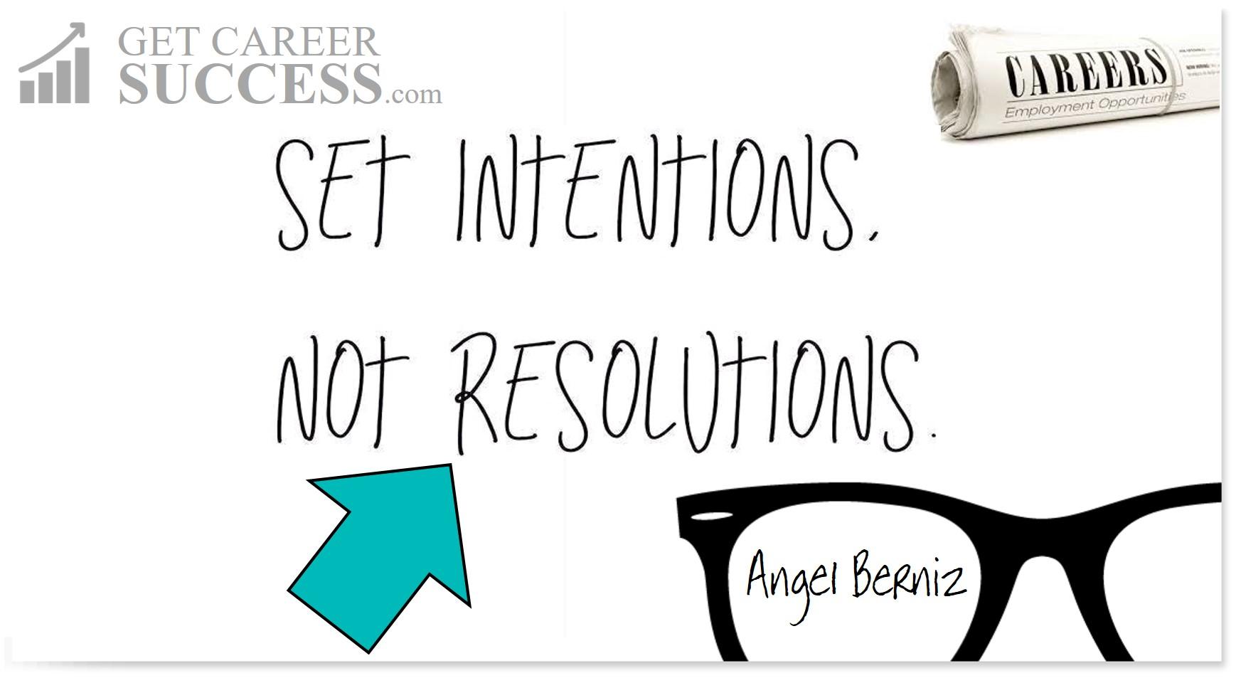 Set-Intentions-Not-Resolutions